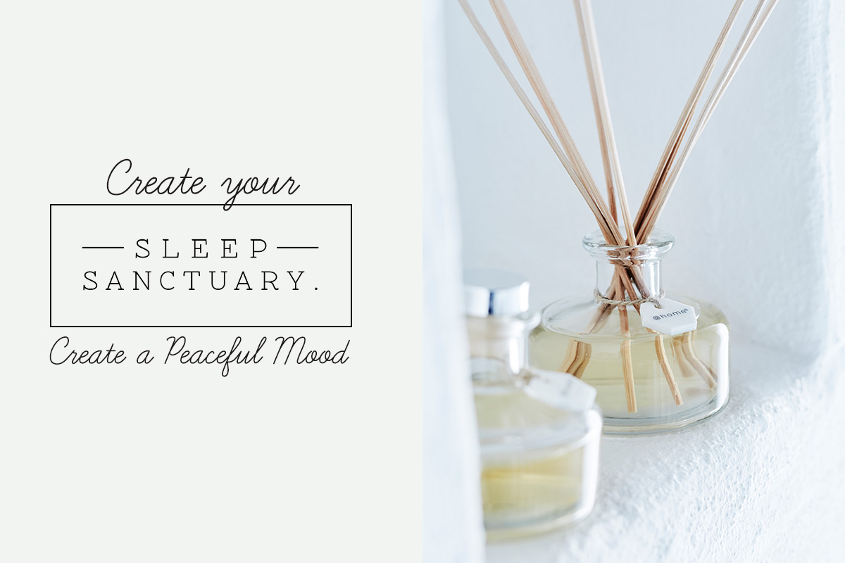 CREATE A PEACEFUL MOOD FOR WELLBEING